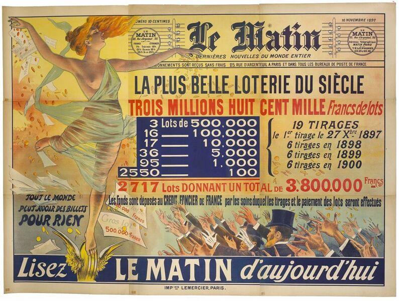 Le Matin. La plus belle loterie du siècle. Trois millions huit cent mille Francs de lots